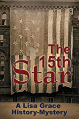 The 15th Star: History Mystery (Real-Life History Mystery Book 1) Kindle Edition