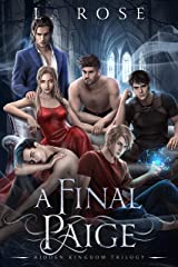 A Final Paige (Hidden Kingdom Trilogy Book 3) Kindle Edition