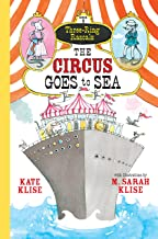 The Circus Goes to Sea: (Three-Ring Rascals)