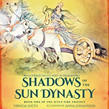 Shadows of the Sun Dynasty: An Series Based on the Ramayana (Sita's Fire Trilogy, Book 1)