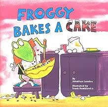 Froggy Bakes a Cake