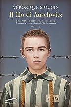 Il filo di Auschwitz (Italian Edition)