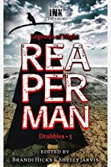 Reaperman: Drabbles 3 (Legends of Night) Kindle Edition