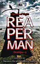 Reaperman: Drabbles 3 (Legends of Night) (English Edition)