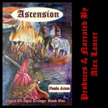Ascension: Queen of Ages Trilogy, Book 1