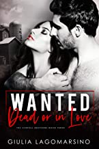 Wanted Dead or In Love: A Small Town Romance (The Cortell Brothers Book 3)
