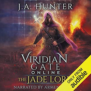 Viridian Gate Online: The Jade Lord: A litRPG Adventure: The Viridian Gate Archives, Volume 3