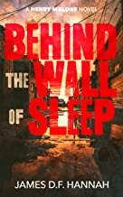 Behind the Wall of Sleep (A Henry Malone Novel Book 5) (English Edition)