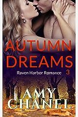 Autumn Dreams: Raven Harbor Romance 3 Kindle Edition