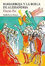 Barbarroja y la burla de Alessandria (Nuevos Tiempos nº 433) (Spanish Edition)