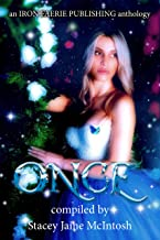 Once: A Speculative Fiction Princesses Microfiction Anthology (Heroines and Heroes Book 1)