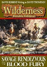 Wilderness: Savage Rendezvous/Blood Fury (A Wilderness Western Book 2)