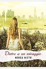 Dietro a un miraggio (Italian Edition) Versión Kindle