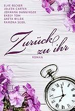 Zurück zu ihr (German Edition)