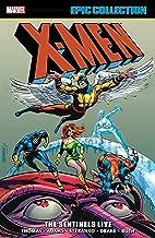 X-Men Epic Collection: The Sentinels Live (Uncanny X-Men (1963-2011) Book 3)