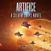 Artifice: The Silver Ships Series, Book 12