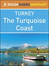 The Turquoise Coast (Rough Guides Snapshot Turkey)