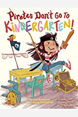 Pirates Don't Go to Kindergarten! Kindle Edition