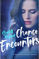 Chance Encounters (The Encounters Series Book 2) Kindle Edition