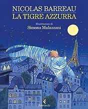 La tigre azzurra (Italian Edition)