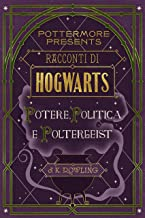 Permalink to Racconti di Hogwarts: potere, politica e poltergeist (Pottermore Presents Vol. 2) PDF