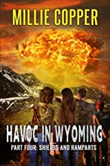 Shields and Ramparts: Havoc in Wyoming, Part 4   America's New Apocalypse Kindle Edition