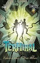 Túneles 6: Terminal (Puck) (Spanish Edition)