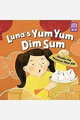 Luna's Yum Yum Dim Sum (Storytelling Math) Kindle Edition