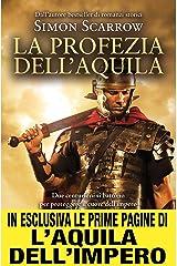 La profezia dell'aquila (Macrone e Catone Vol. 6) Formato Kindle