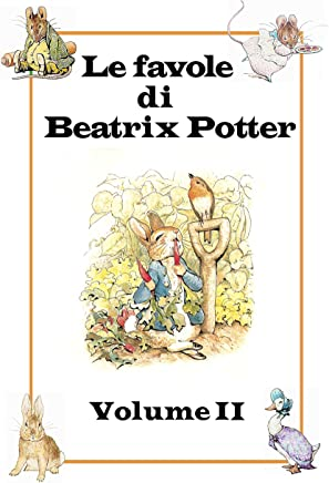 Le favole di Beatrix Potter: Volume II