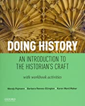 Doing History: An Introduction to the Historian's Craft, with Workbook Activities