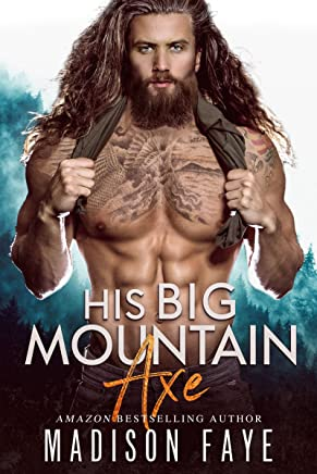 His Big Mountain Axe (Blackthorn Mountain Men Book 4)
