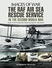 The RAF Air-Sea Rescue Service in the Second World War (Images Of War) (English Edition)