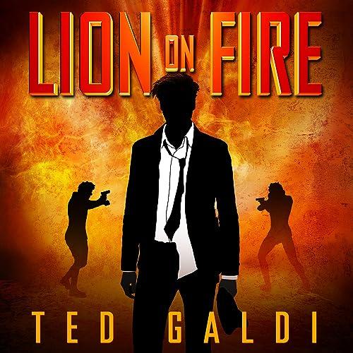 Books By Ted Galdi Scott R Pollak_lion On Fire A Casino Heist ...
