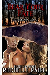 Bear Your Fate: McMahon Clan 4 (Fated Mates Book 8) Kindle Edition