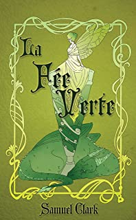 La Fée Verte: The Green Fairy