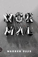 Normal: A Novel Kindle Edition