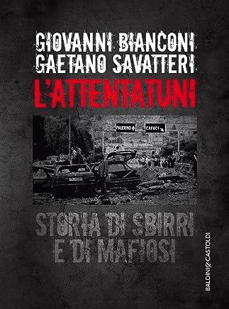 L'attentatuni: Storia di sbirri e di mafiosi
