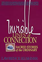 Invisible Lines of Connection: Sacred Stories of the Ordinary (Kushner)