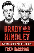 Brady and Hindley: Genesis of the Moors Murders
