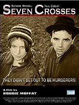 Best seven crosses movie Reviews
