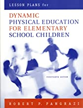 Lesson Plans for Dynamic Physical Education for Elementary School Children (14th Edition)
