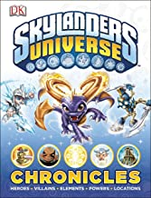 Skylanders Universe Chronicles: Heroes, Villains, Elements, Powers, Locations