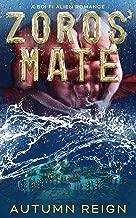 Zoros' Mate: a sci fi alien romance (After Event Aurora Book 2)