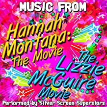 Music from Hannah Montana: The Movie & The Lizzie Mcguire Movie
