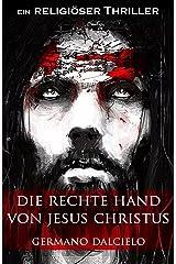 Die rechte Hand von Jesus Christus: Thriller (German Edition) Versión Kindle
