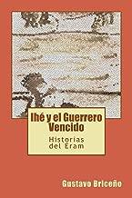 Ihé y el Guerrero Vencido (Cuentos Perdidos nº 2) (Spanish Edition)