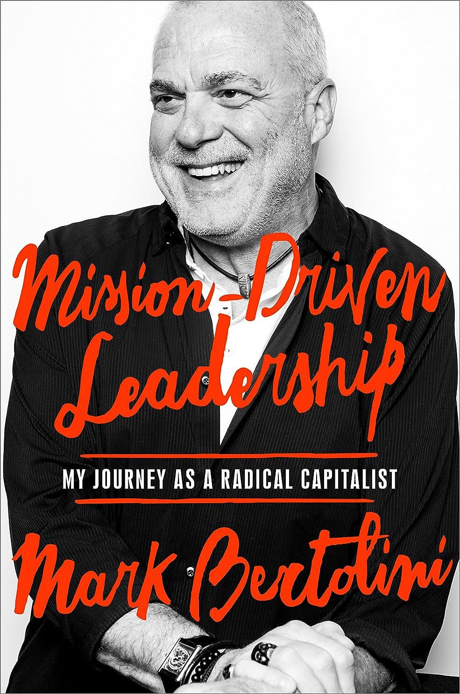 セールスマン出版机Mission-Driven Leadership: My Journey as a Radical Capitalist (English Edition)