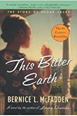 This Bitter Earth (Sugar Book 2) Kindle Edition