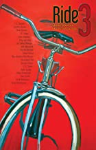 RIDE 3: Short fiction about bicycles